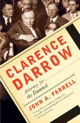 Clarence Darrow By Farrell, John A.
